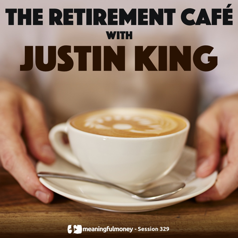 The Retirement Cafe with Justin King