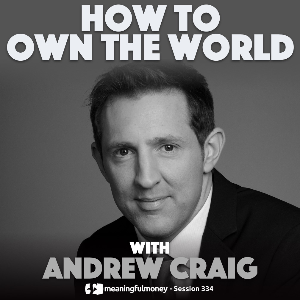 How To Own The World with Andrew Craig
