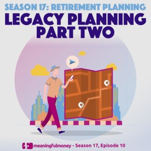 Legacy Planning – Part Two