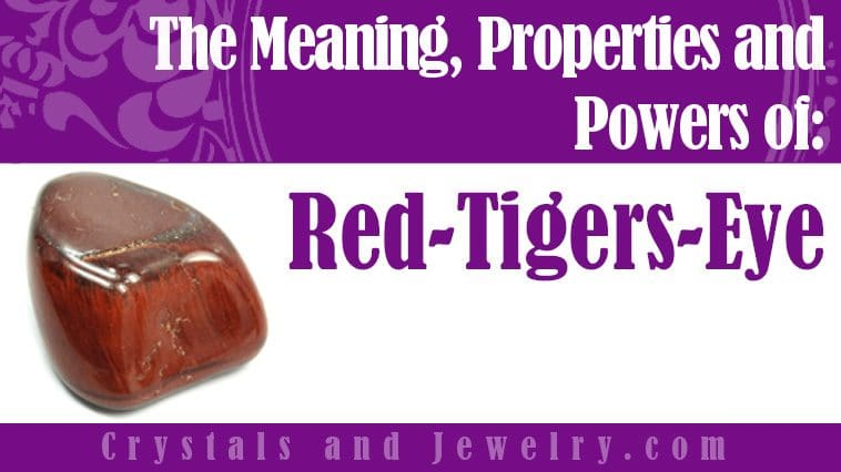 Red Tigers Eye Meanings Properties And Powers The Complete Guide