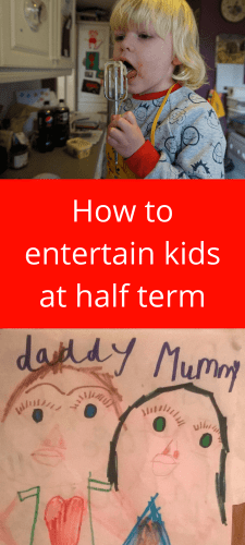 How to entertain kids at half term #halfterm #holidays #schoolbreak #children #activities #kidsactivities #childrenactivities