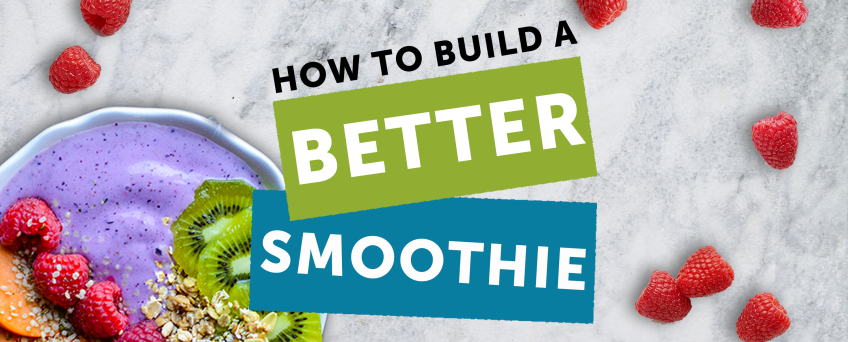 image of purple smoothie in a bowl with fruit on top and raspberries scattered on marble background text: how to build a better smoothie in the center