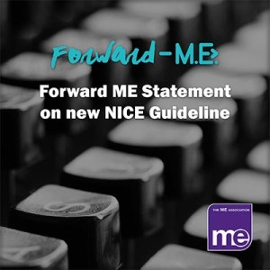 Forward ME Statement on new NICE Guideline