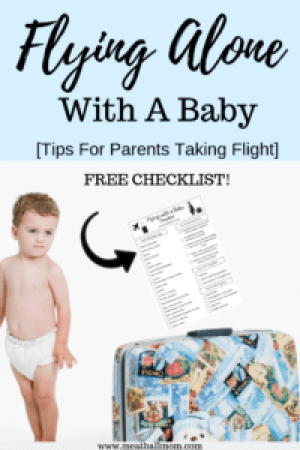 Anxious About Flying Alone With a Baby? I've done it many times and have some great tips to help make your flight smoother. Free Checklist included! #flyingwithbaby #familytravel #babies #flyingwithkids #flyingtips