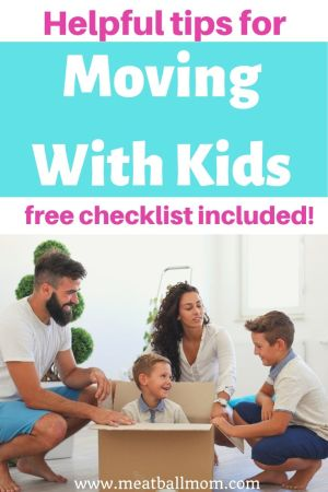 helpful tips for moving with kids; moving checklist included #checklist #freechecklist #moving #movingchecklist #movingfamily #familymove #movingwithkids #movingtips