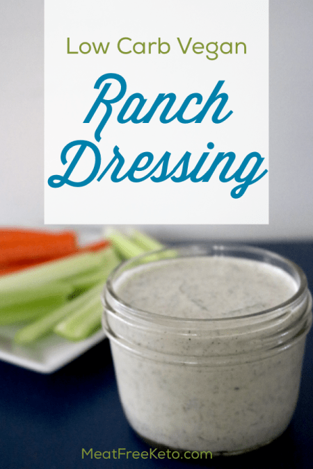 Low Carb Vegan Ranch Dressing   Meat Free Keto - This low carb vegan ranch dressing is dairy free, keto friendly and absolutely delicious!