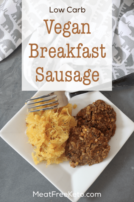Low Carb Vegan Breakfast Sausage | A super easy gluten free, soy free, keto friendly recipe to spice up your breakfast!