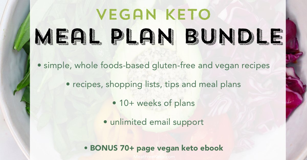 The Ultimate Vegan Keto Shopping List Meat Free Keto Vegan Keto Recipes