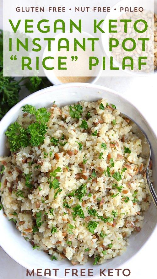 Vegan Keto Paleo Instant Pot Pilaf