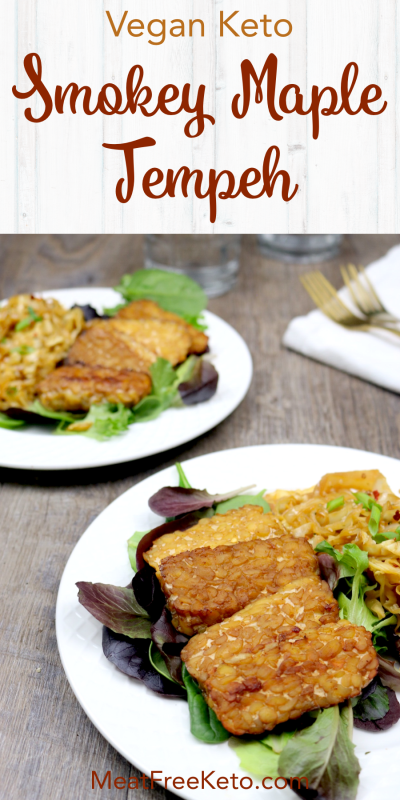 Low Carb Vegan Smokey Maple Tempeh | Meat Free Keto - sweet, salty, smokey and delicious, this easy vegan keto dinner option is low carb and loaded with complete protein!