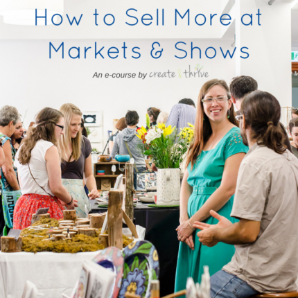 How to Sell More at Markets and Shows