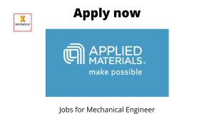 Applied Materials Inc. Hiring | Manager – Mechanical | Bachelor's Degree in Mechanical Engineering |