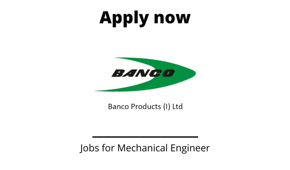 Banco-Products-India-Hiring