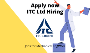 ITC Ltd Hiring | Assistant Manager Utilities | BTech/ BE in Electrical, Electronics/ Telecommunication, Mechanical | Exp. – 2 to 7 years |