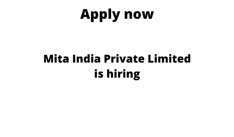 Mita-India-Private-Limited-is-hiring
