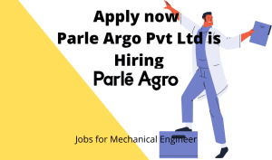 Parle Argo Pvt Ltd is Hiring | Freshers | Growth Officer | Any Graduate |