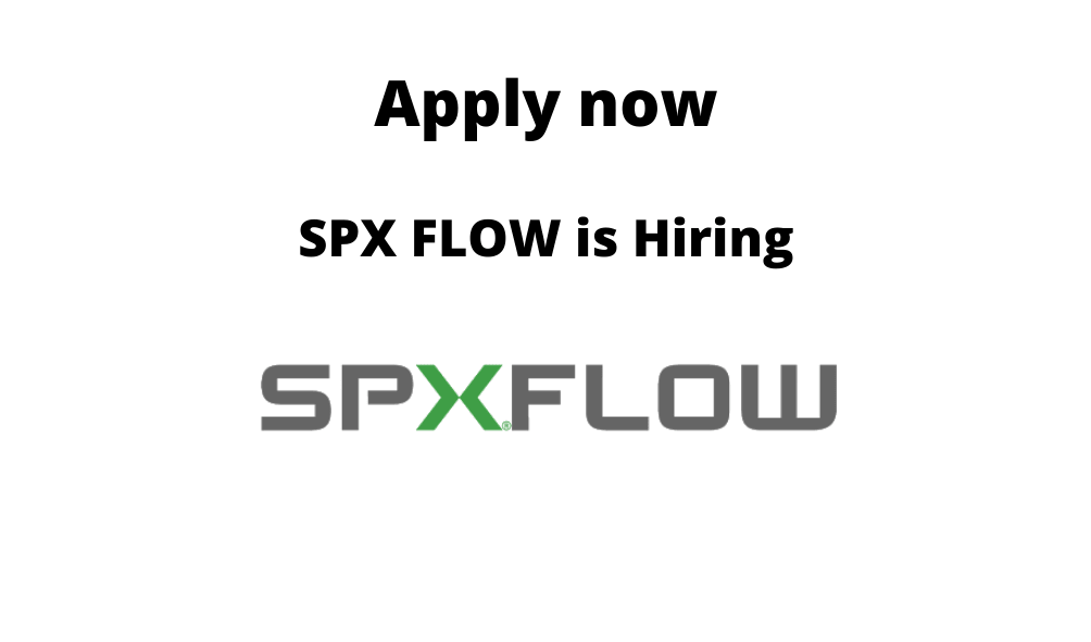 SPX FLOW is Hiring | Multiple Openings |