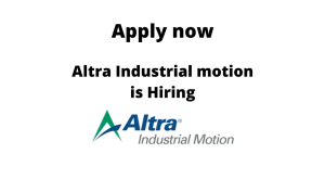 Altra Industrial Motion Corp. is Hiring | Process Quality Engineer | BE/ BTech in Mechanical/ Production Engineering |