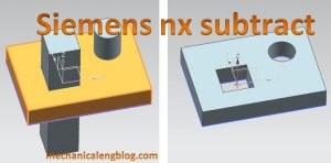 siemens nx subtract command