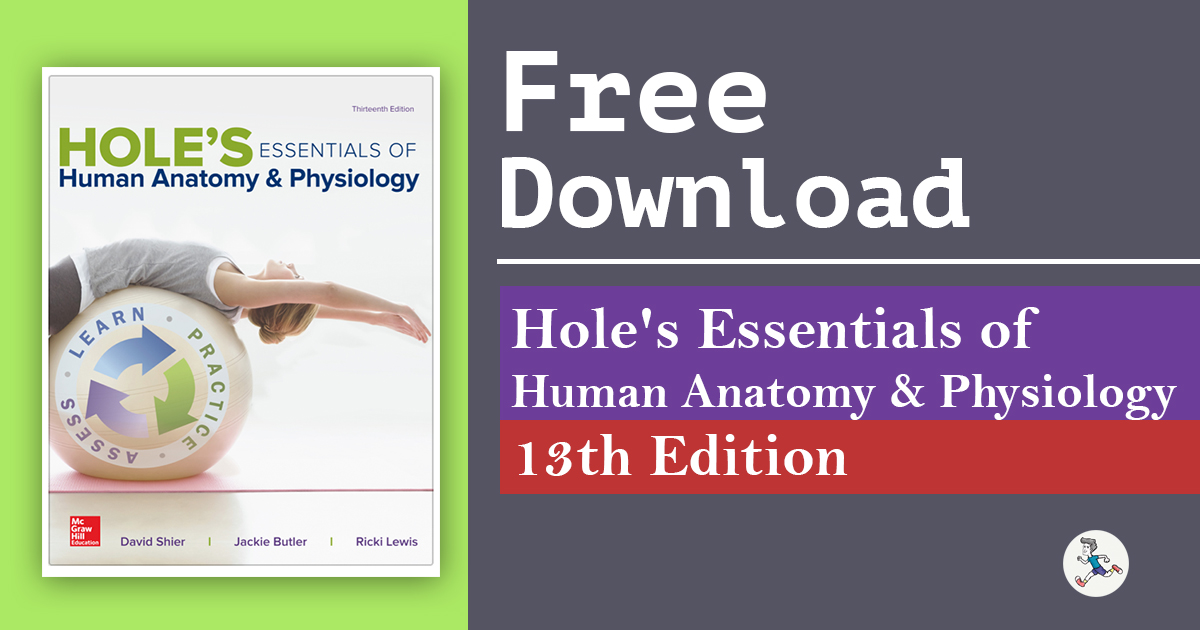 Hole\'s Essentials of Human Anatomy & Physiology 13th Edition PDF ...