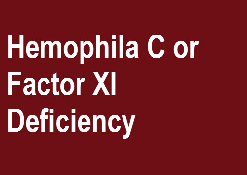 Hemophilia C or factor