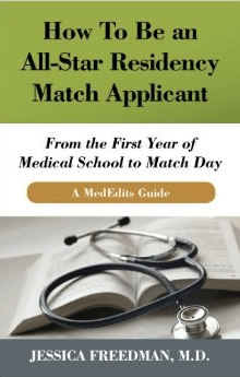 MedEdits Releases New Residency Match Book!  How To Be an All-Star Residency Match Applicant: From the First Year of Medical School to Match Day.