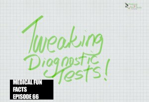 MFF Tweaking diagnostic tests Gary Lum