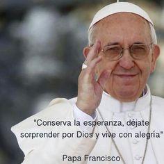 Papa Francisco. Vive con alegria