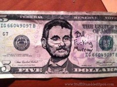 5 Dollar Bill Murray
