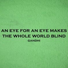 Gandhi - vinyl wall quote - An eye for an eye