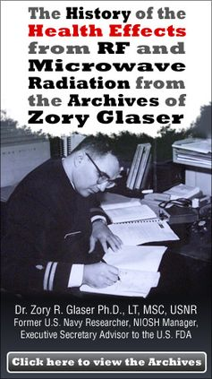 Dr. Zory R. Glaser compiled his first RF/microwave bioeffects bibliography in 1971 (after earning his PhD degree), as a result of his studies following helping to establish the RF bioeffects laboratory at the Naval Medical Research Institute, when he was assigned by the U.S. Navy, as the military wanted to know if non-ionizing radiation exposure from RF/microwave sources could have adverse effects on military personnel. CLICK HERE: http://www.stayonthetruth.com/zory-r-glaser.php