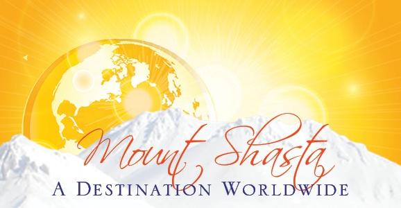 Mount Shasta - A Destination Worldwide - See http://thebestofmtshasta.com