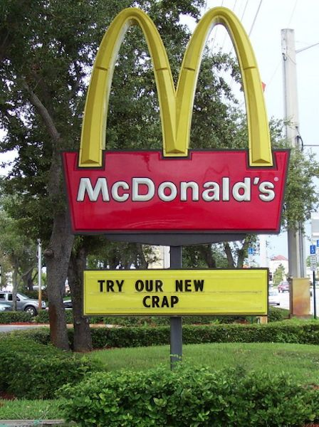 funny...people feel this way, yet the drive thru lines are always wrapped around the building...things that make you 'hmmmmmm'....