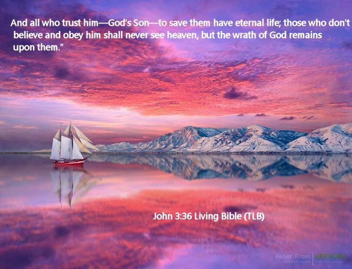 John 3.36 Living Bible (TLB)