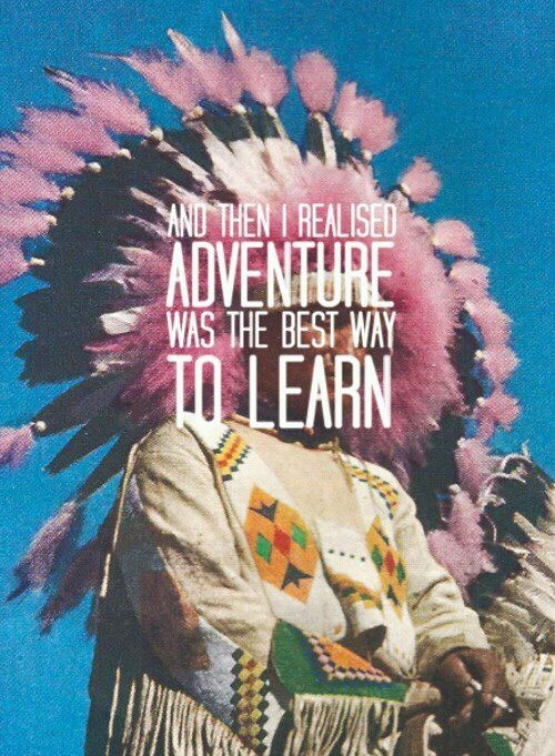 The best way to learn? Adventure