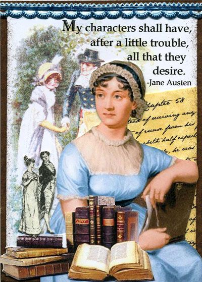 """Jane's philosophy about her books:  """"You go Jane Austen!!"""" :)"""