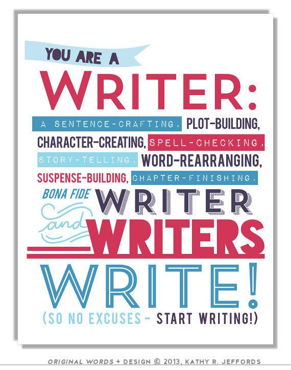 Writers Write Art Print To Motivate Your Writing For Procrastinating Novelists Writers Authors Nanowrimo Participants