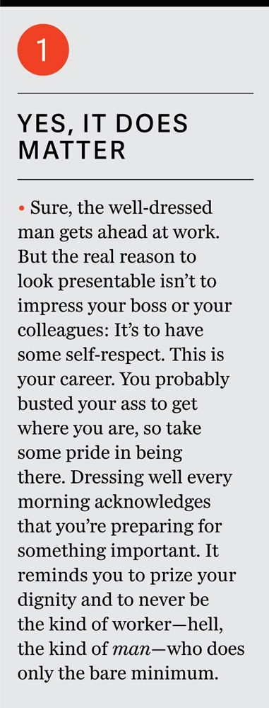 About being well dressed at the office and in school!
