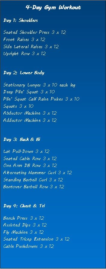 4-day Gym Workout.. maybe combine two together?