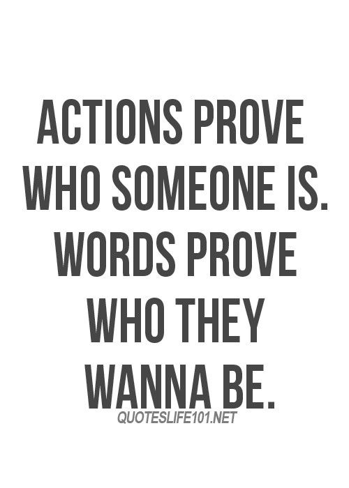 Image result for quote actions speak louder than words