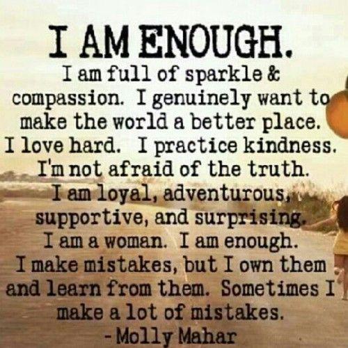 I am enough.