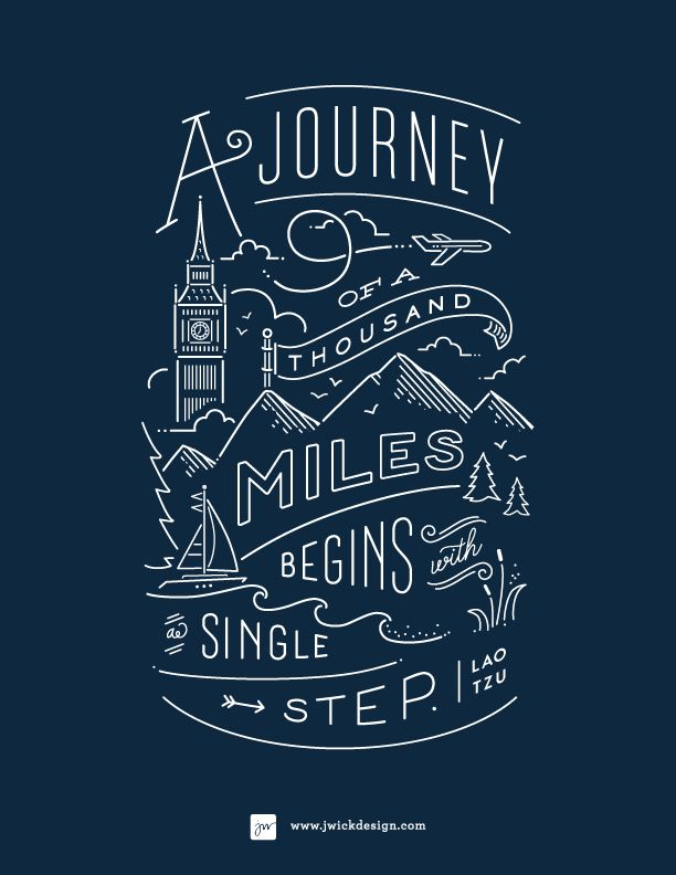 A Journey of a thousand miles / Lao Tzo Quote / Typography by Jennifer Wick