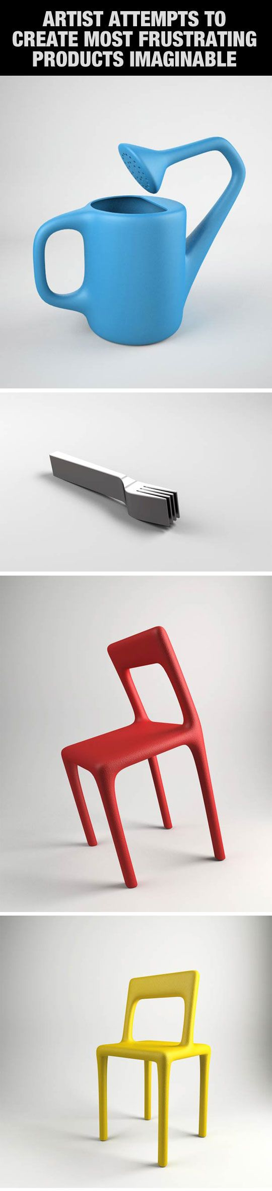Artists attempt to create the most frustrating products imaginable