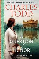 A question of honor / Charles Todd.