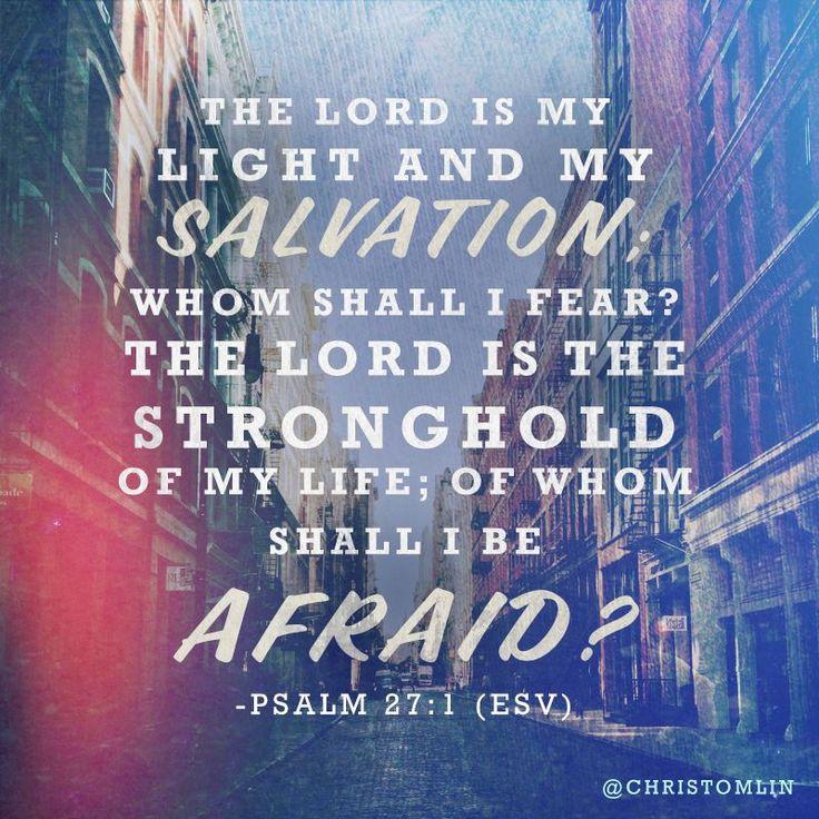 Psalm 27:1.  Love ESV. My delta club verse...