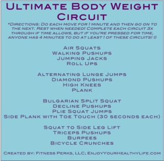 Ultimate Body Weight Workout -can be done anywhere. #NoExcuses via @Annette Perkins-FitnessPerks
