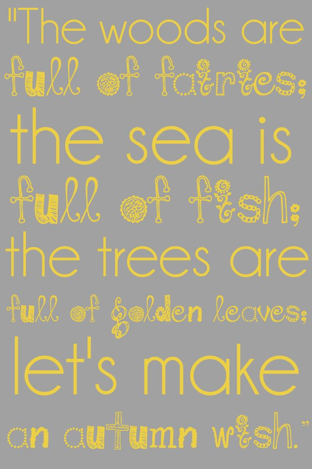 ($45.00) This beautiful fall quote is sure to bring a smile to anyone's face. YELLOW AND GRAY. Perfect decor for fall or girls bedroom. Can be customized for any color. FREE Shipping. 16x24 Professional Print!    Questions, E-mail: KHB@KHBphotography.com