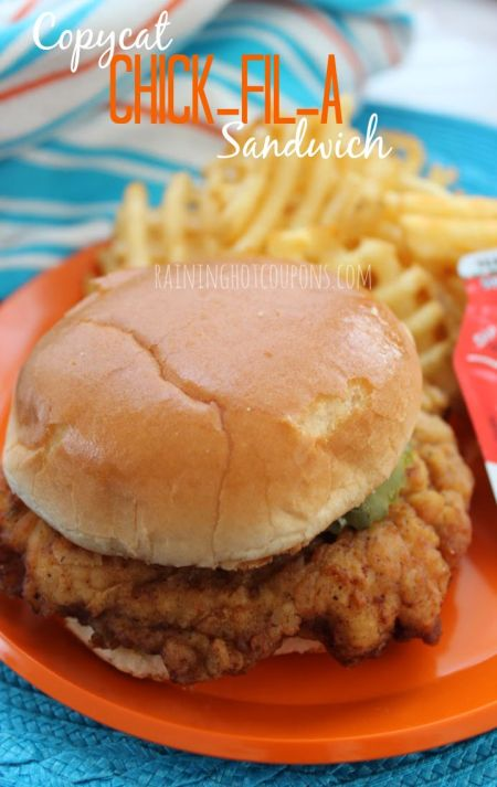 Copycat Chick-Fil-A Sandwich | Raining Hot Coupons