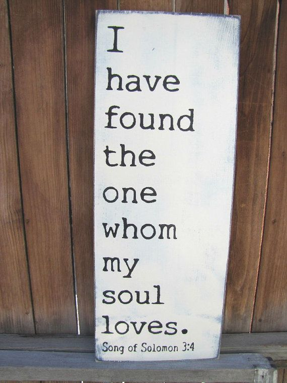 Download I have found the one whom my soul loves Song of Sol. 3:4 ...