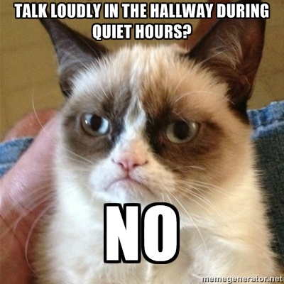 Made this one for quiet hours  #RAproblems #reslife #quiethours #residencehalls